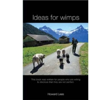 Ideas for Wimps