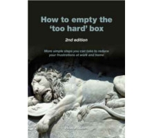 How to Empty the 'Too Hard' Box, 2nd edition
