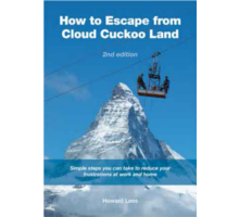How to Escape from Cloud Cuckoo Land, 2nd edition