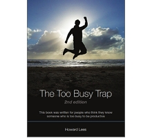 The Too Busy Trap, 2nd Edition
